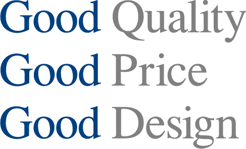 Good Quality Good Price Good Design